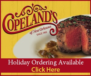 Copeland's of New Orleans. Holiday Ordering Available.