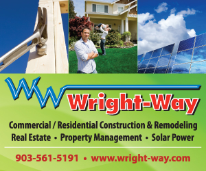 Wright Way - Commercial/Residential Construction & Remodeling, Real Estate, Property Management, Solar Power. 903-561-5191. www.wright-way.com