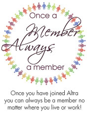 Once a member, always a member - Once you have joined Altra you can always be a member no matter where you live or work!