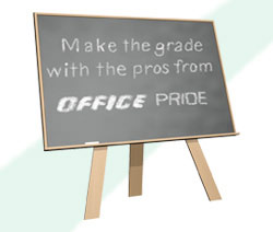 Make the grade with the pros from Office Pride